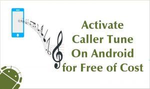 Cómo activar la sintonía de llamada en cualquier Android de forma gratuita