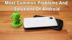 20 Los problemas más comunes de los androides con sus soluciones