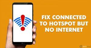 Cómo arreglar un Hotspot móvil conectado pero sin Internet en Android