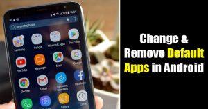 Cómo cambiar y eliminar aplicaciones predeterminadas en Android