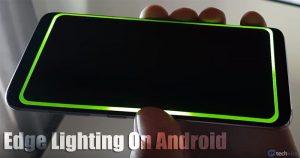 Cómo obtener la función de iluminación de bordes en cualquier dispositivo Android