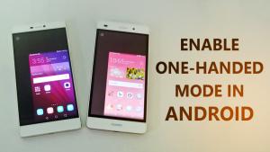 Cómo activar el modo de una sola mano en Android
