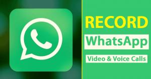 Cómo grabar llamadas de vídeo y voz de WhatsApp en Android