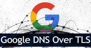 Cómo usar el DNS de Google sobre TLS en el pastel de Android
