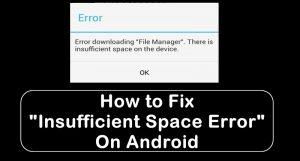 """Cómo arreglar el """"Error de descarga de espacio insuficiente"""" en Android"""