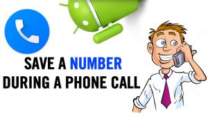 Cómo guardar un número durante una llamada telefónica en Android
