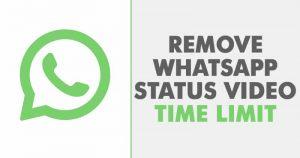 Cómo aumentar el límite de estado del vídeo de WhatsApp de 30 segundos