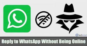 He aquí cómo responder al mensaje de WhatsApp sin aparecer en línea